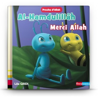 "Al-Hamdulillâh, Merci Allah ""collection proche d'Allah"""