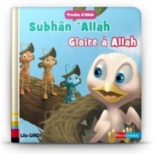 """Subhân 'Allâh, Gloire à Allah - collection """"Proche d'Allah"""""""